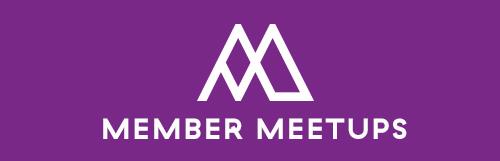 Member Meetups