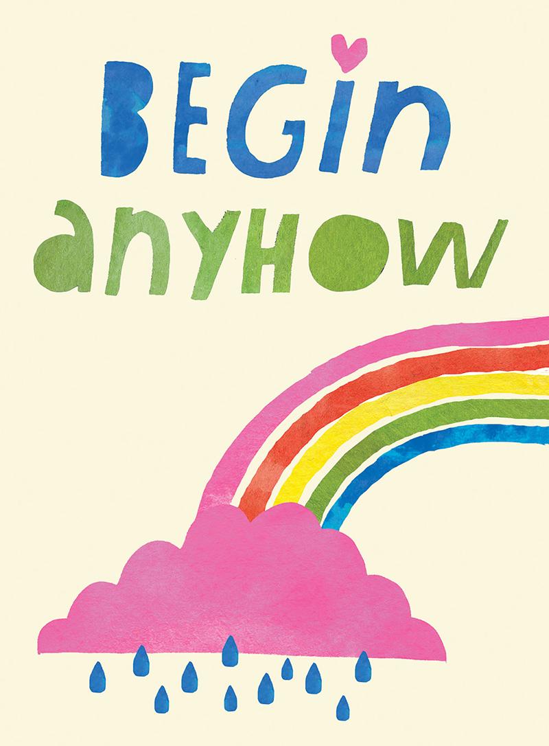 Begin Anyhow